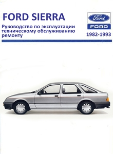 Service and Repair Manual Ford Sierra 4-cylinder Petrol