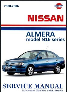 Nissan Almera model N16 series Electronic Service Manual