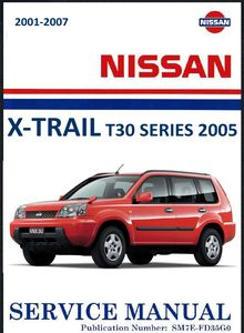 Nissan X-Trail model T30 series Electronic Service Manual