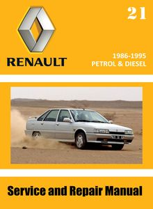 Renault 21 Phase I/ Phase II Service and Repair Manual