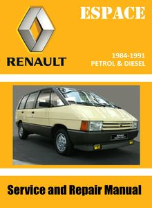 Renault Espace I multi-purpose-vehicle (MPV) Service and Repair Manual
