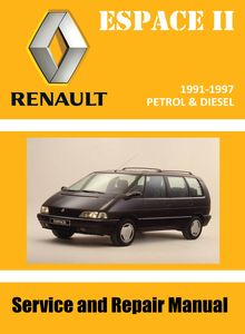 Renault Espace II multi-purpose-vehicle (MPV) Service and Repair Manual