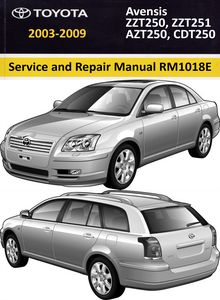 Repair Manual Toyota Avensis (ZZT250, ZZT251, AZT250, CDT250 series RM 1018E)