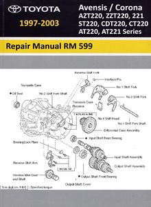 Repair Manual Toyota Avensis / Corona (AT220/221, ST220, CT220, CDT220, ZZT220/221, AZT220 series RM 599)