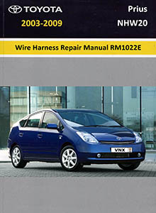 Toyota Prius 2004 Repair Manual (RM1075U)/ Wire Harness Repair Manual (RM1022E)